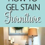 How To Gel Stain Wood - Why strip furniture pieces when you can easily use this process to give them a new look with little effort or mess! #gelstainwood #stainedfurniture #gel stain #renovatedfaith www.renovatedfaith.com