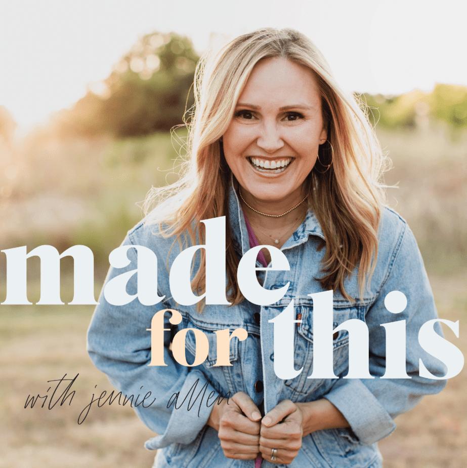 jennie allen christian women podcast