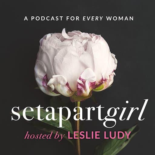 setapartgirl podcast for christian women